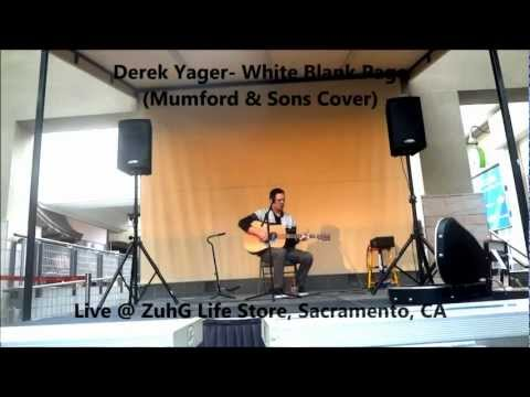 Derek Yager- White Blank Page (Mumford & Sons Cover)