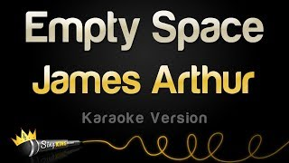 James Arthur   Empty Space (Karaoke Version)