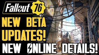 Fallout 76 - BETA Updates! New Preview! Vaults, Battle Royale, New Online Gameplay Details! Camps!