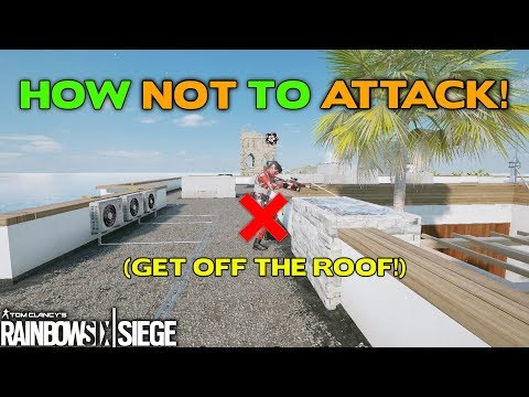 How NOT to Attack || Rainbow Six Siege Tips - R6 Academy