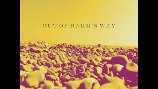 Out Of Harm's Way   George Ogilvie
