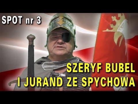 Szeryf Bubel i Jurand ze Spychowa, spot nr 3