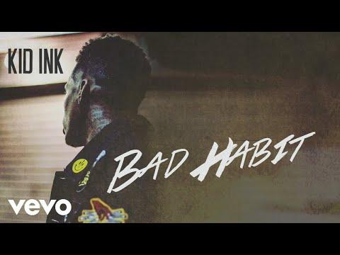Kid Ink - Bad Habit (Audio)