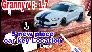 5 Car key location in granny version 1.7 update Android & IOS || Car key location in granny.