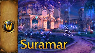 World of Warcraft - Music & Ambience - Suramar