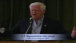 Public Forum with U.S. Representative John B. Larson (August 6, 2019)