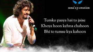 Main agar kahoon ( lyrics ) : | Sonu Nigam | Shreya   - YouTube