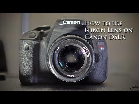 How To Use Nikon lens on Canon camera
