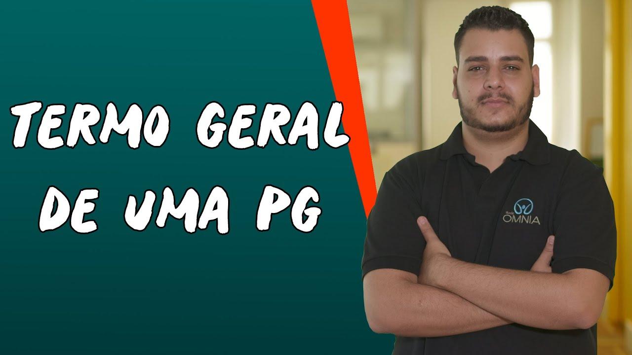 Termo Geral de uma PG