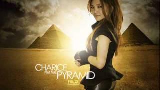 Charice - Pyramid ft Iyaz. (FULL VERSION)