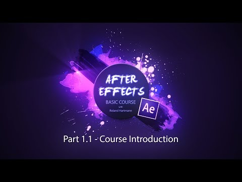 After Effects Basic Course - 1.1 Course Introduction - YouTube