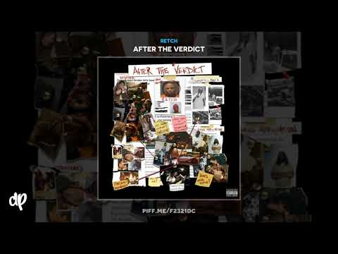 RetcH - Throwin Sets Down [After The Verdict]