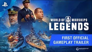 World of Warships: Legends - First Gameplay Trailer | PS4