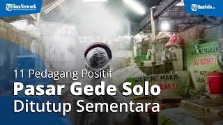 11 Pedagang Positif Covid-19, Pasar Gede Solo Ditutup Sementara, Es Dawet Langganan Jokowi Tutup