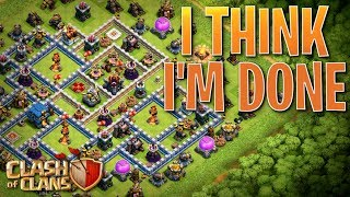 IT'S OVER!!  I'M DONE!!  TH12 Farm to Max   Clash of Clans