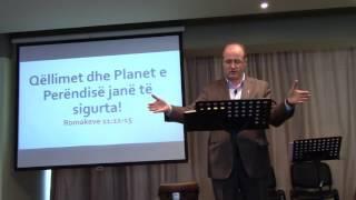 21 Maj 2017 Romakëve 11:1-15 Qëllimet dhe Planet e Perëndisë janë të sigurta!