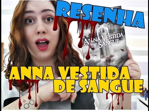 Resenha (ou quase) - Anna Vestida de Sangue l Baú Literário