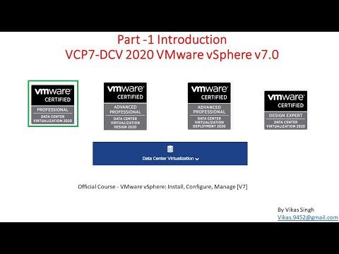 Part - 1 - VCP7-DCV 2020 - Introduction - VMware vSphere v7.0 ...