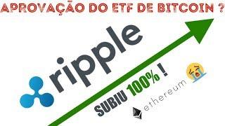 Ripple (XRP) sobe 100%, passa Ethereum e SEC sinaliza data de aprovação do ETF de BITCOIN 🚀