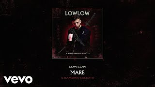 Lowlow   Mare (audio)
