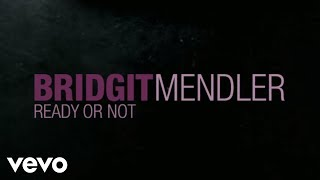 Bridgit Mendler - Ready or Not (Official Lyric Video)