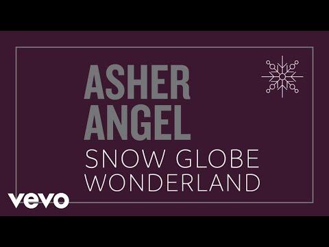 Asher Angel – Snow Globe Wonderland (Audio Only)