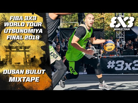 Dusan Bulut - Novi Sad | MSP Mixtape | FIBA 3x3 World Tour - Utsunomiya Final 2019
