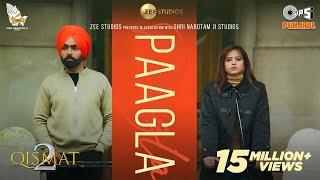 Paagla (Official Video) | Ammy Virk | Sargun Mehta | B Praak | Asees Kaur | Jaani | Tips Punjabi