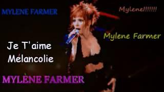 JE T'AIME MELANCOLIE Mylene Farmer Bi Lingual Paroles & Words 5 10