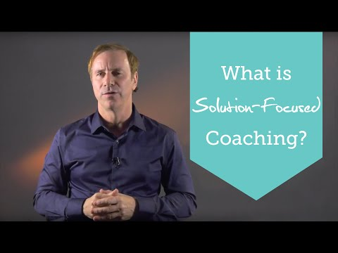 What Is Solution-Focused Coaching? - YouTube