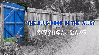 The Blue Door In The Alley |New Scary Drama| Official Video
