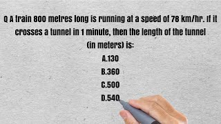 A train 800 metres long is running at a speed of 78 km/hr. If it crosses a tunnel in 1 minute, then