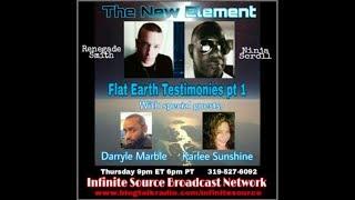 The New Element Flat Earth Testimonies Pt. 1