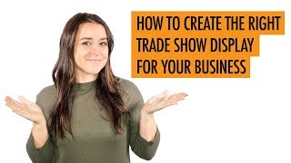 Best Trade Show Booth Design For Your Brand