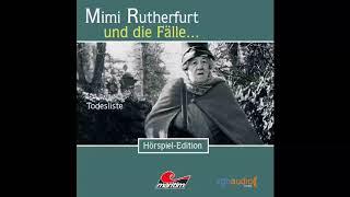 Mimi Rutherfurt - Folge 4: Todesliste (Komplettes Hörspiel)