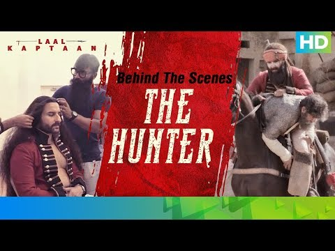 Behind The Scenes - The Hunter | Saif Ali Khan | Laal Kaptaan – 18th October 2019 | Aanand L Rai