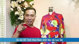 Áo dài Đỗ Trịnh Hoài Nam chất liệu vải Lụa Siu