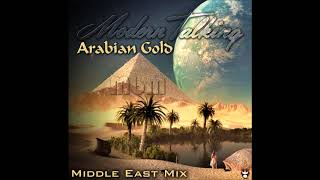 Modern Talking - Arabian Gold Middle East Drum Mix (re-cut by Manaev)