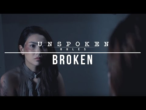 "Unspoken Rules: ""Broken"""