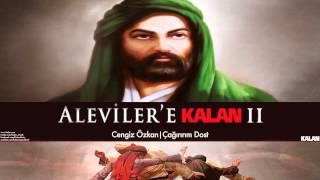 Cengiz Özkan - Çağırırım Dost [ Aleviler'e Kalan II © 2015 Kalan Müzik ]