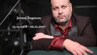 Jernej Sugman - In Memoriam