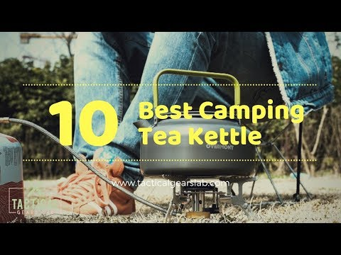 10 Best Camping Tea Kettle - Tactical Gears Lab 2020