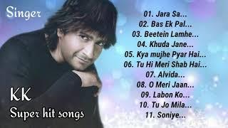 Best of KK Songs   Bollywood LOVE SONGS ❤️   K K hit Hindi Song   Jukebox   All time hit by K K