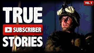 Crazy Marine & Soldier Stories | 5 True Scary Subscriber Submission Horror Stories (Vol. 003)