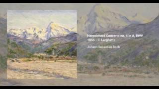 Harpsichord Concerto no. 4 in A, BWV 1055