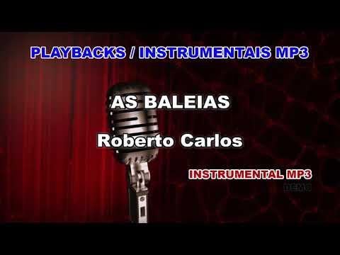 CARLOS AS MUSICAS DE BAIXAR ROBERTO BALEIAS