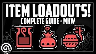 BEST Item Loadouts - Complete Guide   Monster Hunter World