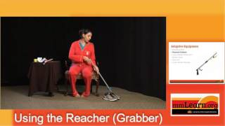 Adaptive Equipment: How To Use A Reacher Or Grabber