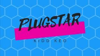 Plugstar   KIDD KEO (Audio No Oficial) Preview