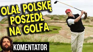 Donald Trump Grał w Golfa Gdy Miał Być w POLSCE – Nawet w USA Się Wkurzyli – Analiza Komentator PL